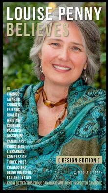 Louise Penny Believes - Louise Penny Quotes And Believes [Design Edition]
