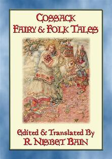 Cossack fairy & folk tales. 27 illustrated ukrainian children's tales