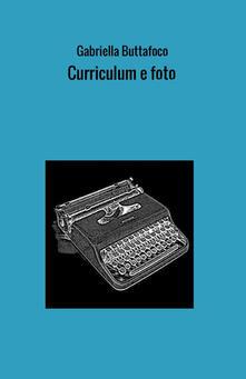 Curriculum e foto - Gabriella Buttafoco - copertina