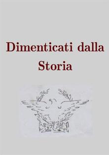Dimenticati dalla storia - Luigi Lodola - copertina
