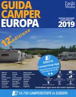 Guida camper Europa 2019. Nuova ediz. Con app