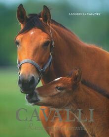 Cavalli. Razze, origini e curiosità - Nicola Jane Swinney - copertina
