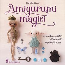 Vastese1902.it Amigurumi magici. Un mondo incantato all'uncinetto in palmo di mano Image