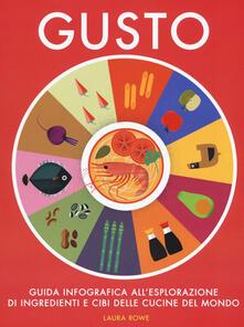 Gusto. Guida infografica allesplorazione di ingredienti e cibi delle cucine del mondo.pdf