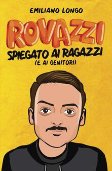 Voluntariadobaleares2014.es Rovazzi spiegato ai ragazzi (e ai genitori) Image