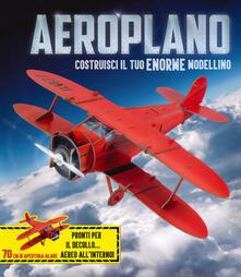 Lpgcsostenible.es Aeroplano. Crea il tuo modellino. Ediz. a colori. Con gadget Image