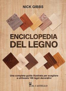 Grandtoureventi.it Enciclopedia del legno. Una guida completa illustrata per scegliere ed utilizzare 100 legni. Ediz. a spirale Image