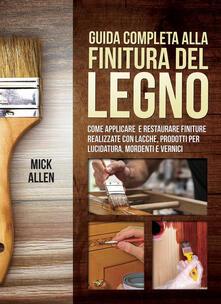 Listadelpopolo.it Guida completa alla finitura del legno Image