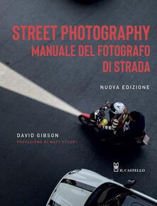 Street photography. Manuale del fotografo di strada.pdf