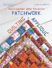 Squillogame.it Enciclopedia delle tecniche patchwork, quilting e appliqué Image