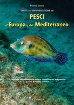 Guida all'identificazione dei pesci marini d'Europa e del Mediterraneo