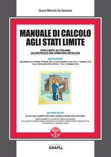 Manuale di calcolo agli stati limite. Con software - Gianni Michele De Gaetanis - copertina