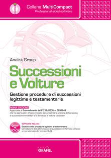 Successioni e volture. Gestione procedure di successioni legittime e testamentarie. Con software - copertina