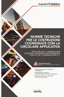 Norme tecniche per le costruzioni coordinate con la circolare applicativa. Con Contenuto digitale per download: software - copertina