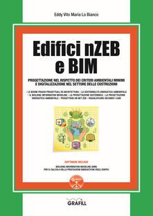Secchiarapita.it Edifici nZEB e BIM. Progettazione nel rispetto dei criteri ambientali minimi e digitalizzazione nel settore delle costruzioni. Con software Image