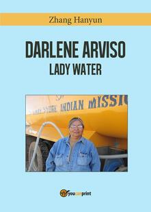 Darlene Arviso, lady Water - Hanyun Zhang - copertina