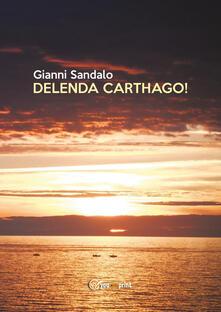 Delenda Carthago! - Gianni Sandalo - copertina