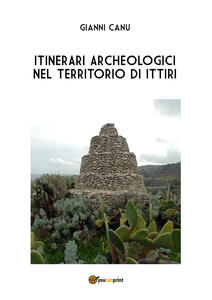 Itinerari archeologici nel territorio di Ittiri