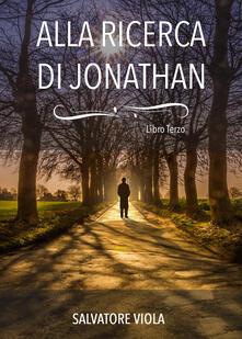 Alla ricerca di Jonathan - Salvatore Viola - copertina