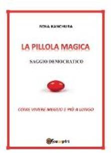 Voluntariadobaleares2014.es La pillola magica. Saggio democratico Image