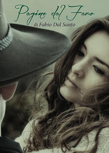 Pagine dal faro - Fabio Dal Santo - copertina