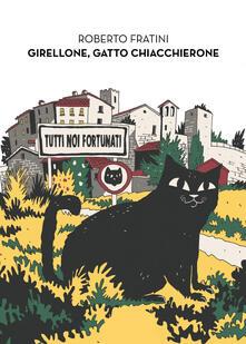 Girellone, gatto chiacchierone - Roberto Fratini - copertina
