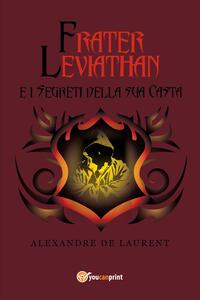 Frater Leviathan e i segreti della sua casta