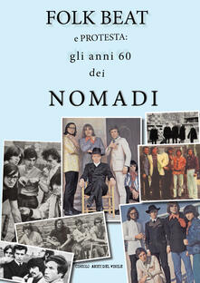 Folk beat e protesta: gli anni '60 dei Nomadi - copertina
