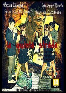 La quinta strada - Gabriele Cuccarese,Alessia Caprara,Giuseppe Rasulo - copertina