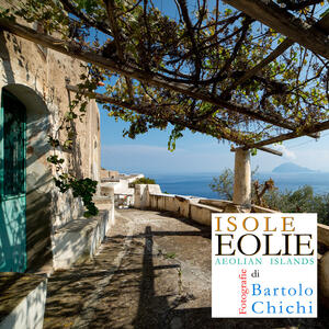 Isole Eolie-Aeolian Islands. Ediz. bilingue