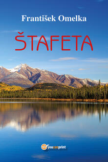 Stafeta - Frantisek Omelka - copertina