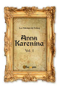 Anna Karenina. Ediz. svedese. Vol. 1