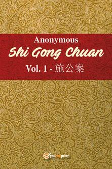 Shi Gong Chuan. Vol. 1 - Anonimo - copertina