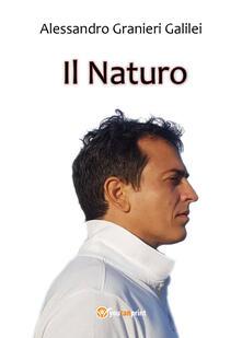 Il naturo - Alessandro Granieri Galilei - copertina