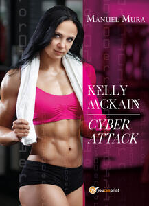 Kelly McKain. Cyber attack
