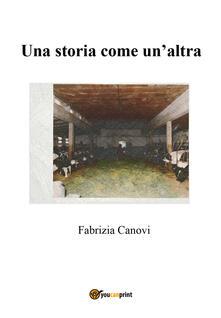 Una storia come un'altra - Fabrizia Canovi - copertina