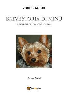 Breve storia di Minù (i pensieri di una cagnolina) - Adriano Martini - copertina