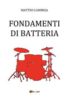 Fondamenti di batteria - Matteo Cammisa - copertina