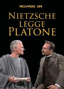 Nietzsche legge Platone - Riccardo Dri - copertina