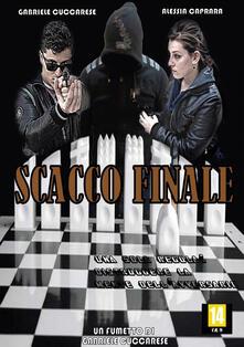 Scacco finale - Gabriele Cuccarese - copertina
