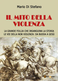 Il mito della violenza - Mario Di Stefano - copertina