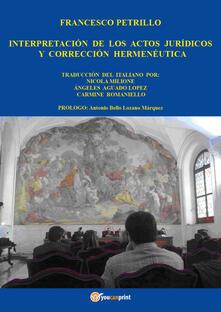Interpretación de los actos jurídicos y corrección - Francesco Petrillo - copertina