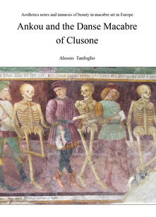Ankou and the danse macabre of Clusone - Alessio Tanfoglio - copertina