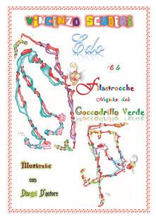 Rallydeicolliscaligeri.it Edo e le Filastrocche Magiche del Coccodrillo Verde Illustrate con disegni d'autore Image
