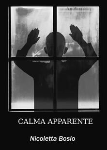 Calma apparente - Nicoletta Bosio - copertina