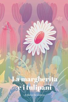 La margherita e i tulipani.pdf