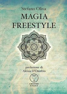 Magia freestyle - Stefano Oliva - copertina