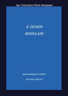 Il design modulare - Francesco Paolo Rosapepe - copertina