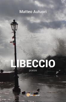 Libeccio - Matteo Autuori - copertina