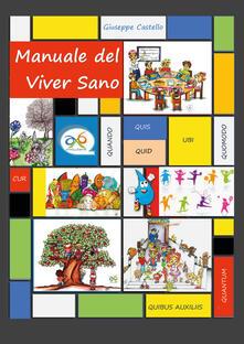 Manuale del viver sano - Giuseppe Castello - copertina